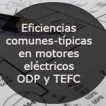 Eficiencias comunes-tipicas en motores elctricos ODP y TEFC 420x200