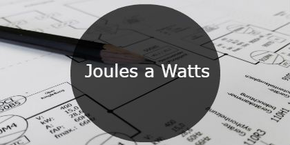 Joules a watts
