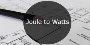 joule to watts