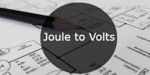 Joule to Volts