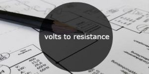 volts to resistance