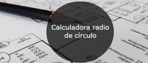 Calculadora radio de circulo